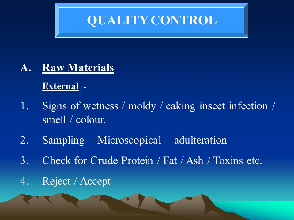 QUALITY CONTROL Raw Materials