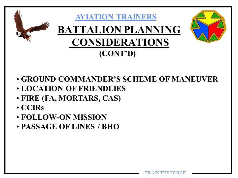 BATTALION PLANNING CONSIDERATIONS