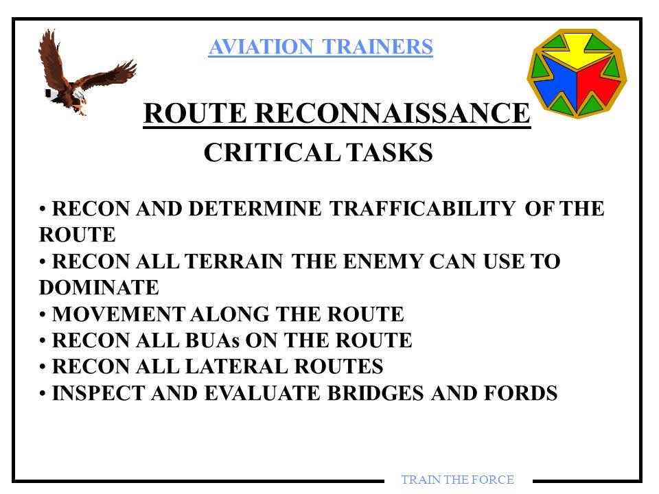 ROUTE RECONNAISSANCE CRITICAL TASKS