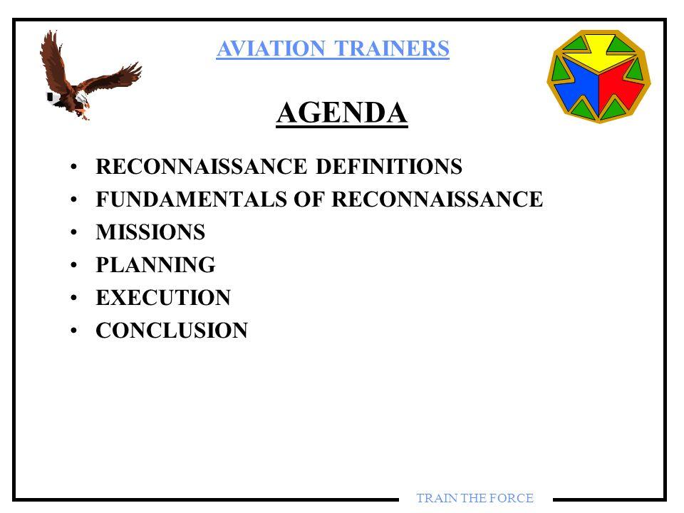 AGENDA RECONNAISSANCE DEFINITIONS FUNDAMENTALS OF RECONNAISSANCE