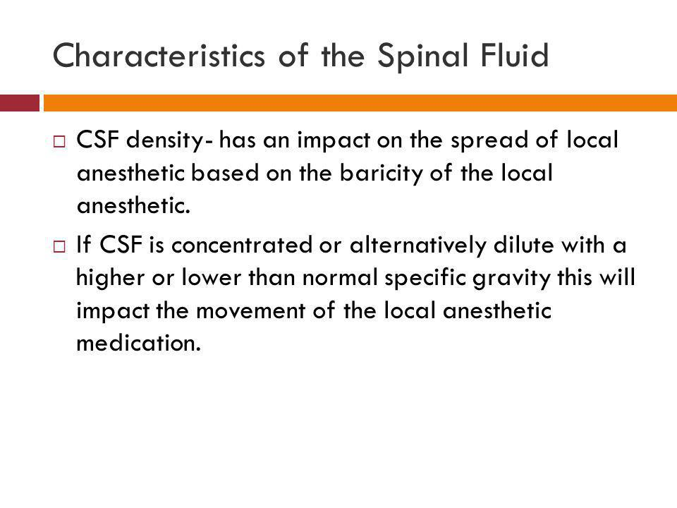 Characteristics of the Spinal Fluid