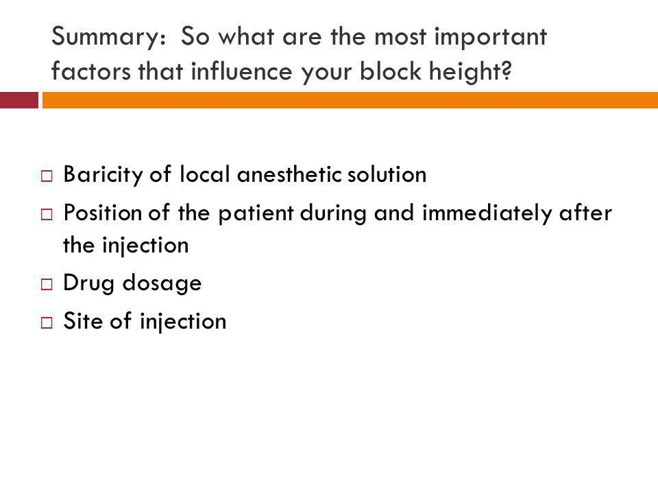 Summary: So what are the most important factors that influence your block height