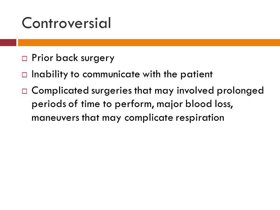 Controversial Prior back surgery