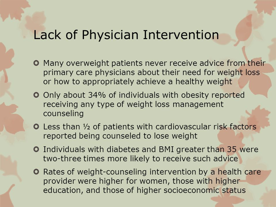 Lack of Physician Intervention