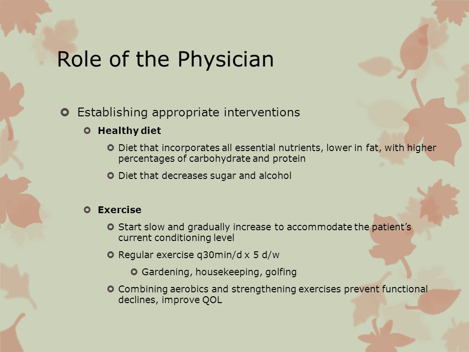 Role of the Physician Establishing appropriate interventions