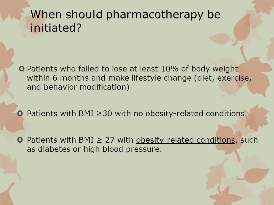 When should pharmacotherapy be initiated