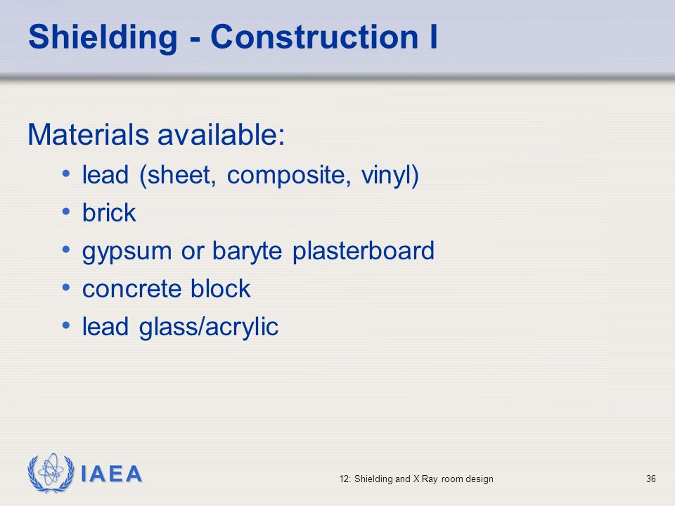 Shielding - Construction I