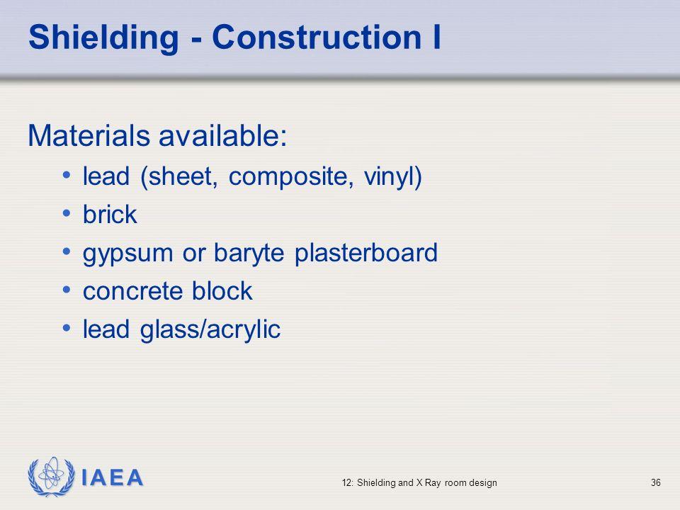 Shielding - Construction I