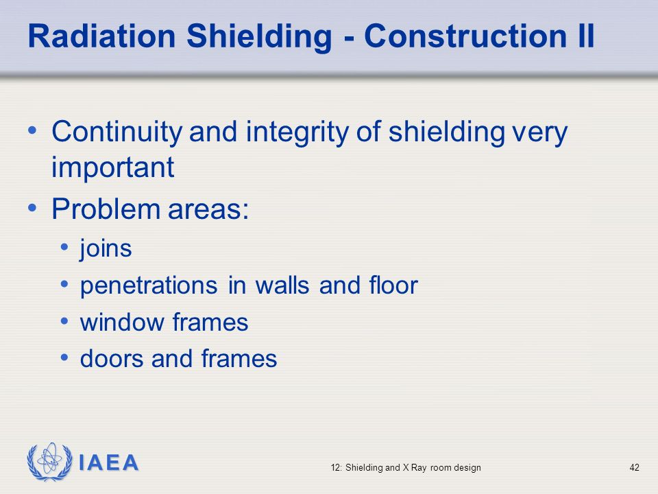 Radiation Shielding - Construction II