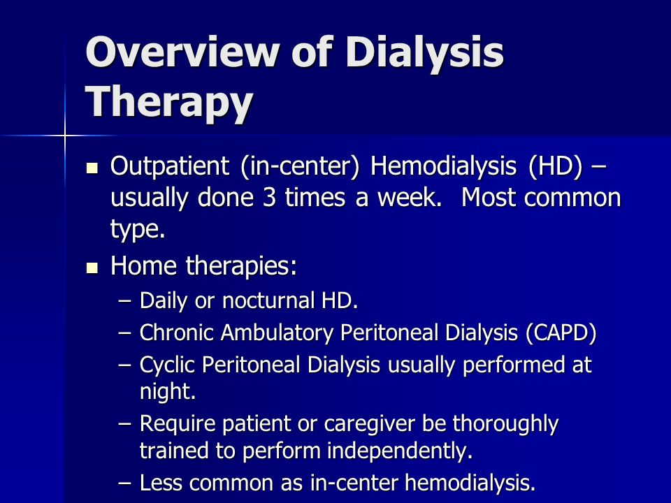 Overview of Dialysis Therapy