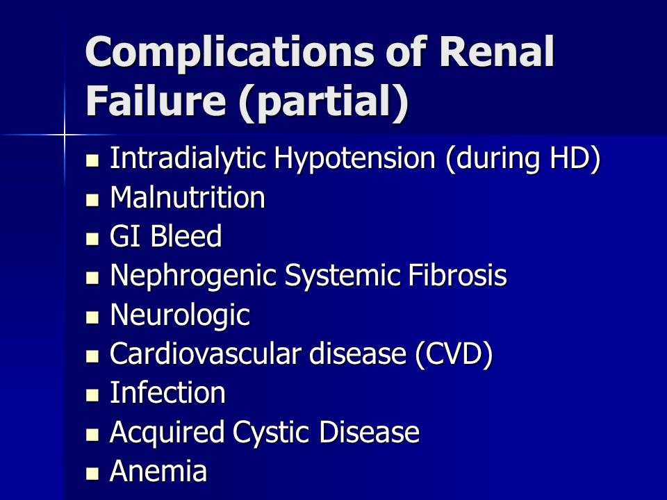 Complications of Renal Failure (partial)