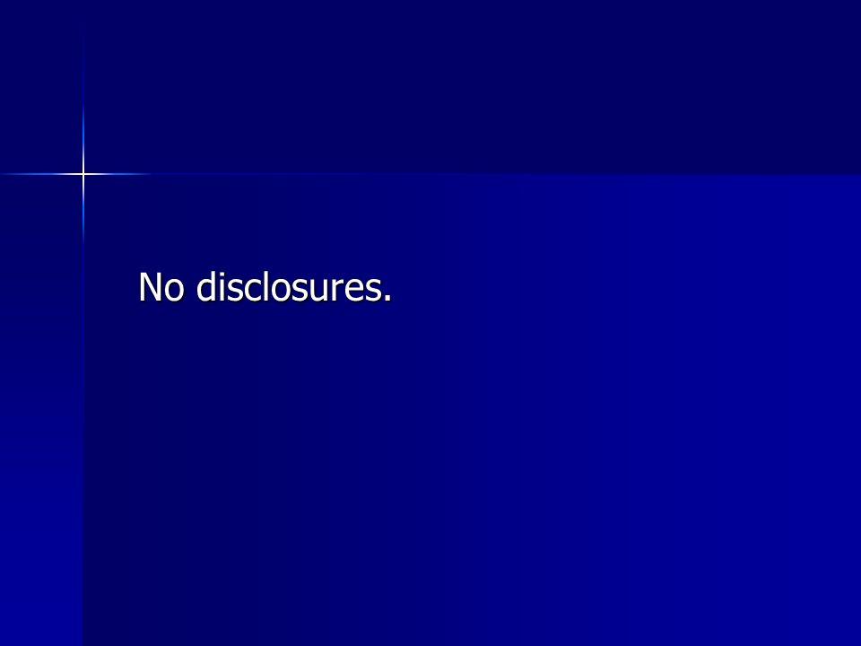 No disclosures.