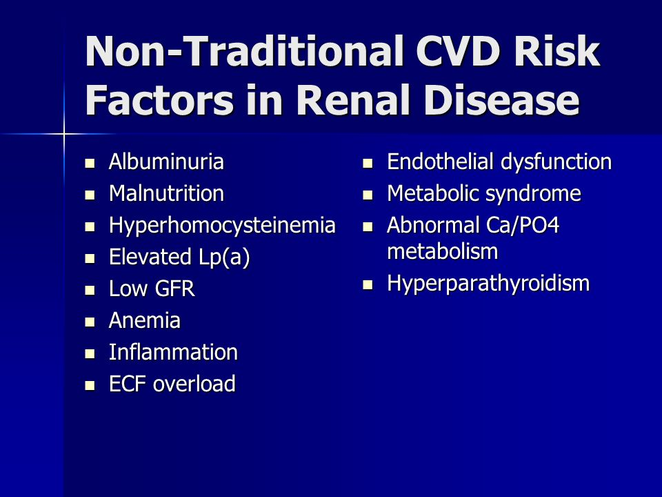 Non-Traditional CVD Risk Factors in Renal Disease