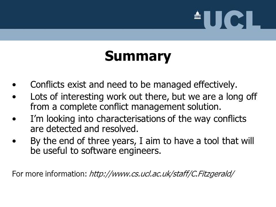 Summary Conflicts exist and need to be managed effectively.