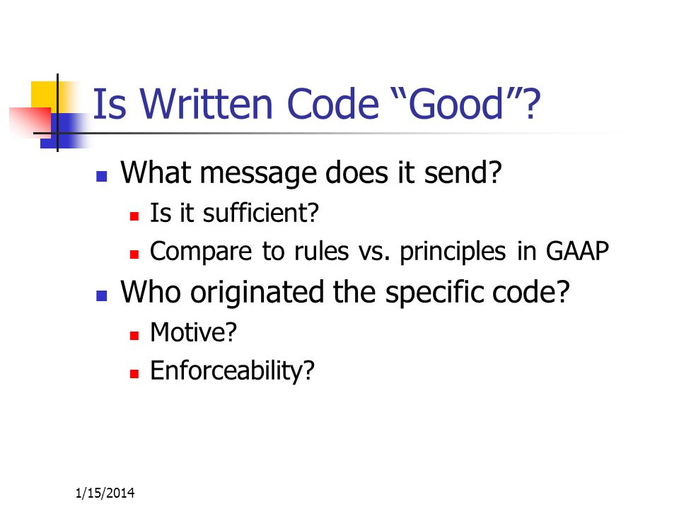 Is Written Code Good What message does it send