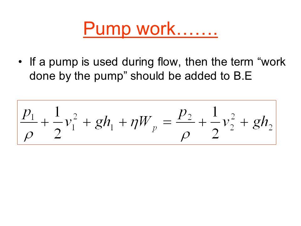 Pump work…….