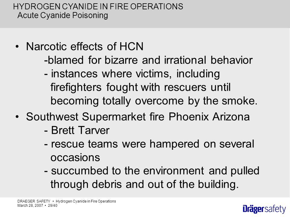 HYDROGEN CYANIDE IN FIRE OPERATIONS Captain Rick Rochford ...