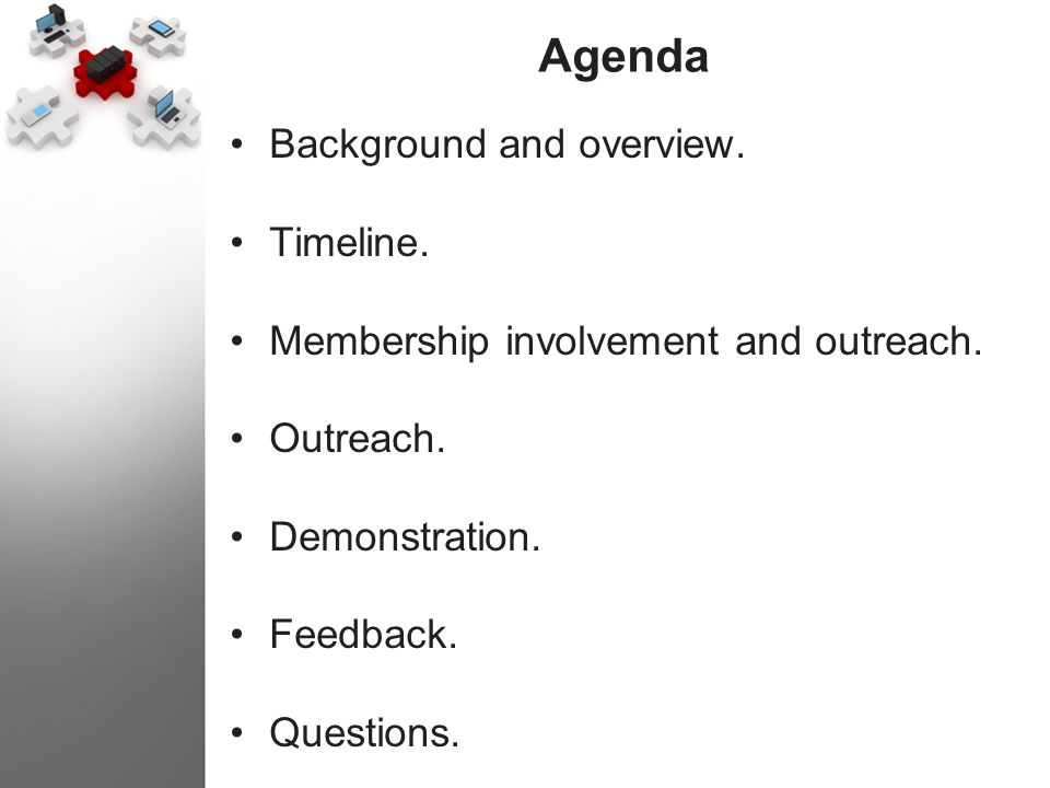 Agenda Background and overview. Timeline.