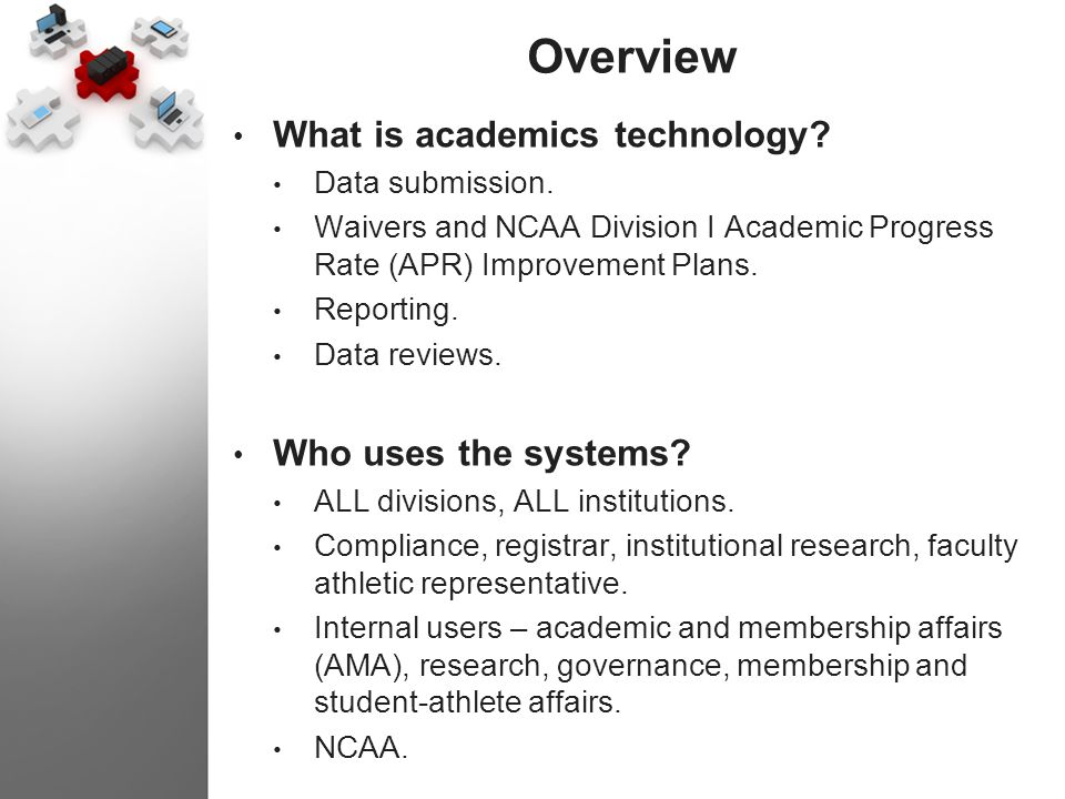 Overview What is academics technology Who uses the systems