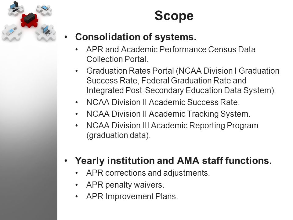 Scope Consolidation of systems.