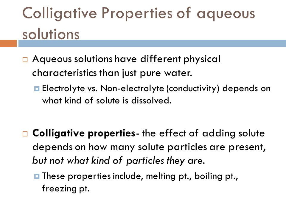 Colligative Properties of aqueous solutions