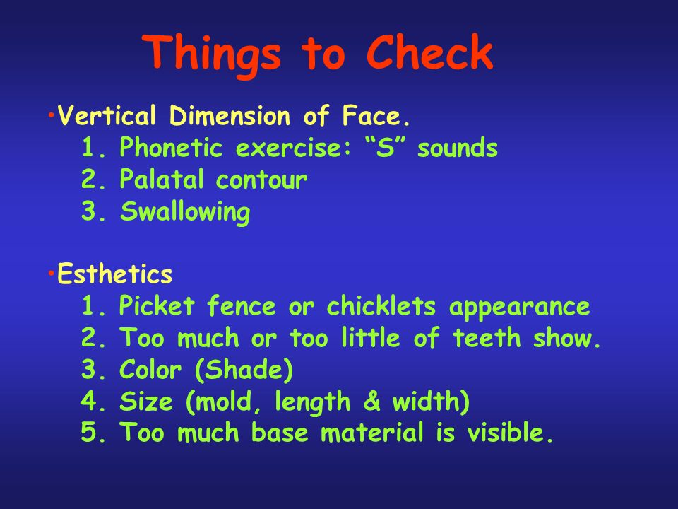 Things to Check Vertical Dimension of Face.