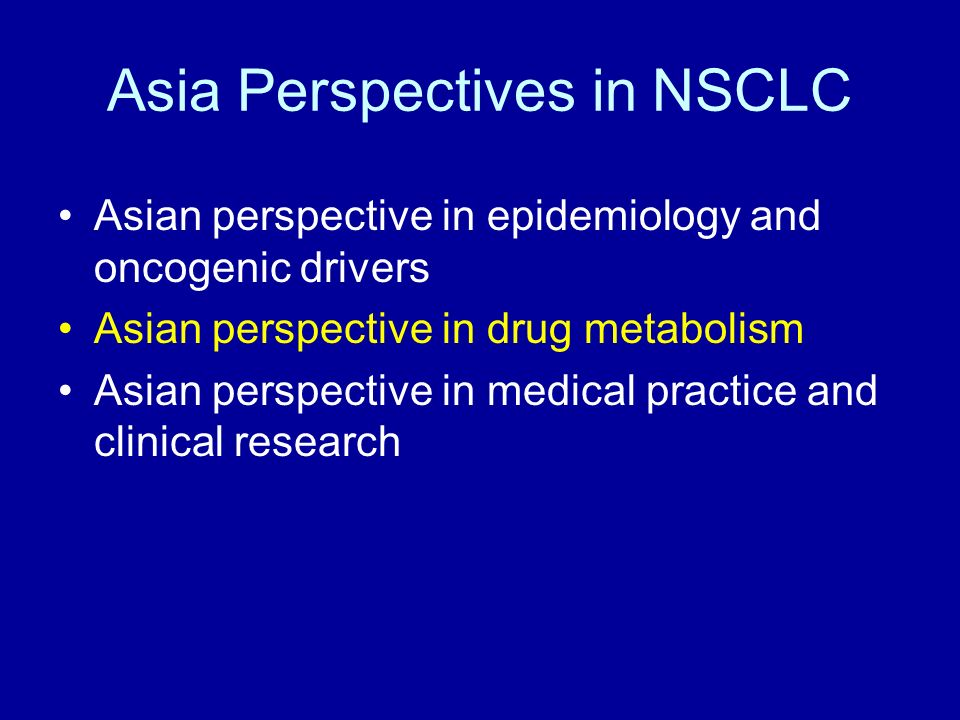 Asia Perspectives in NSCLC