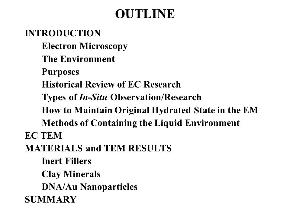 OUTLINE INTRODUCTION Electron Microscopy The Environment Purposes