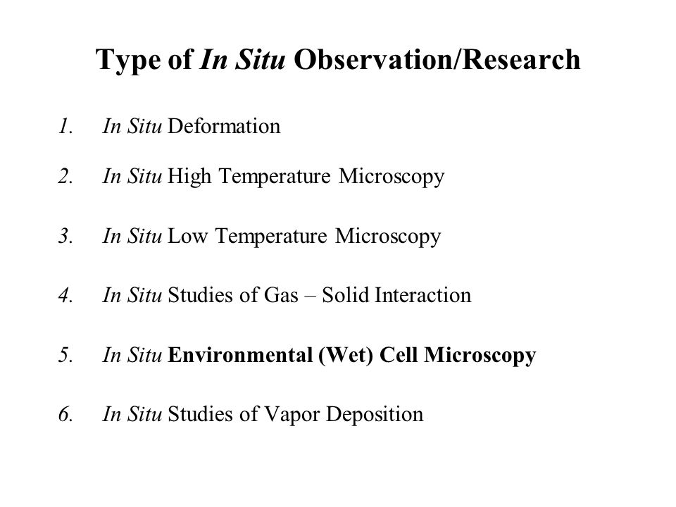 Type of In Situ Observation/Research