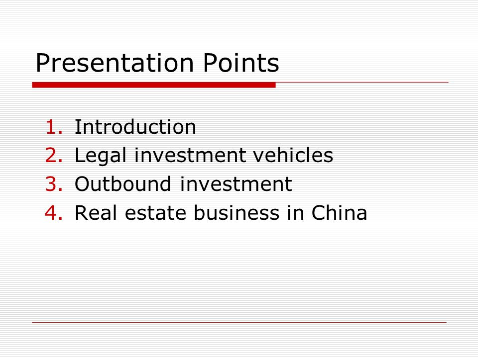 Presentation Points Introduction Legal investment vehicles