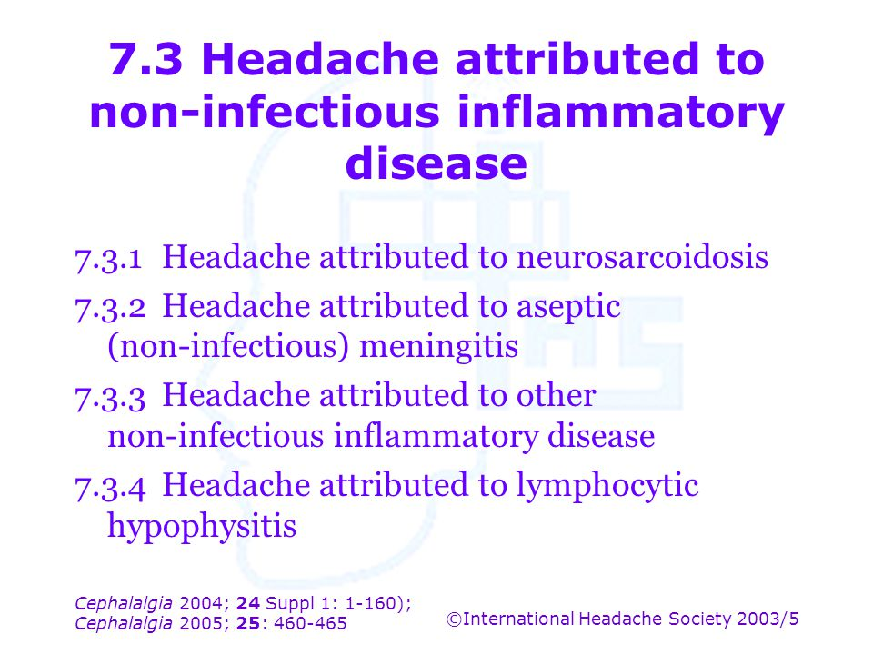 7.3 Headache attributed to non-infectious inflammatory disease