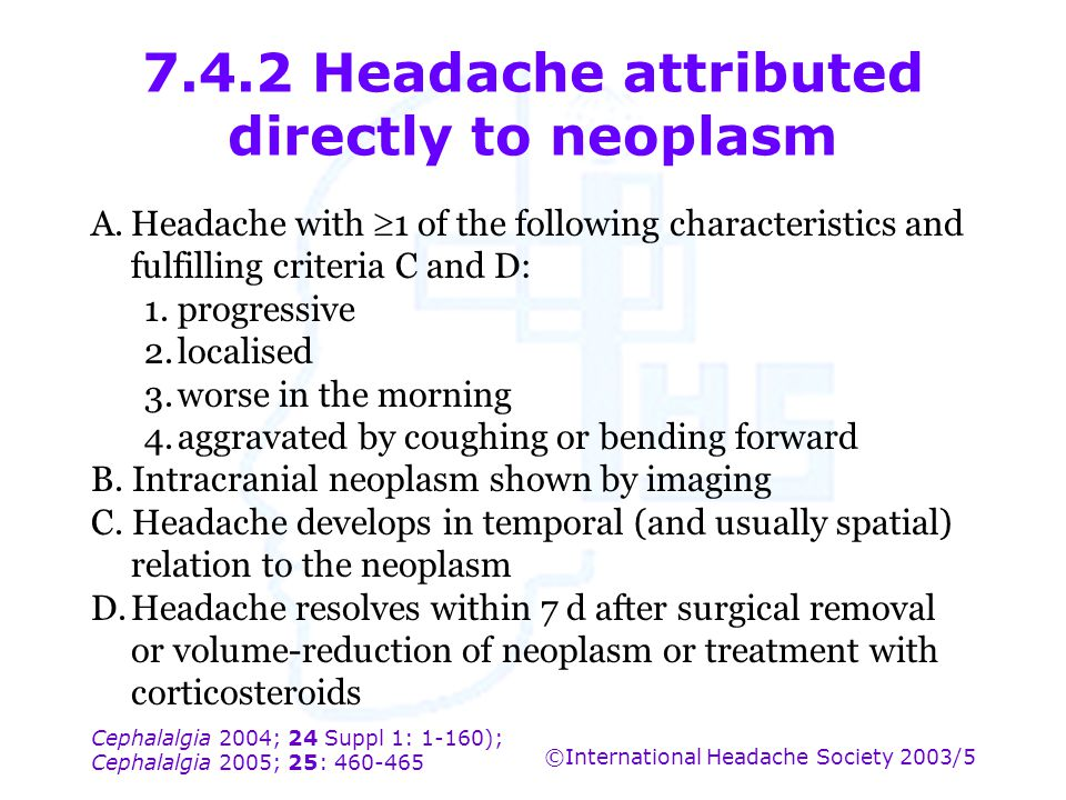 7.4.2 Headache attributed directly to neoplasm