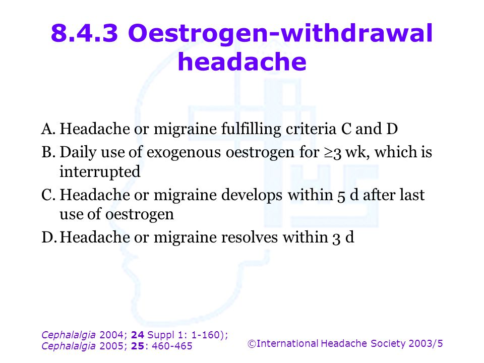 8.4.3 Oestrogen-withdrawal headache