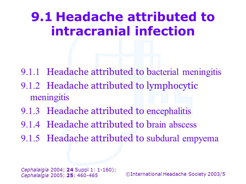 9.1 Headache attributed to intracranial infection