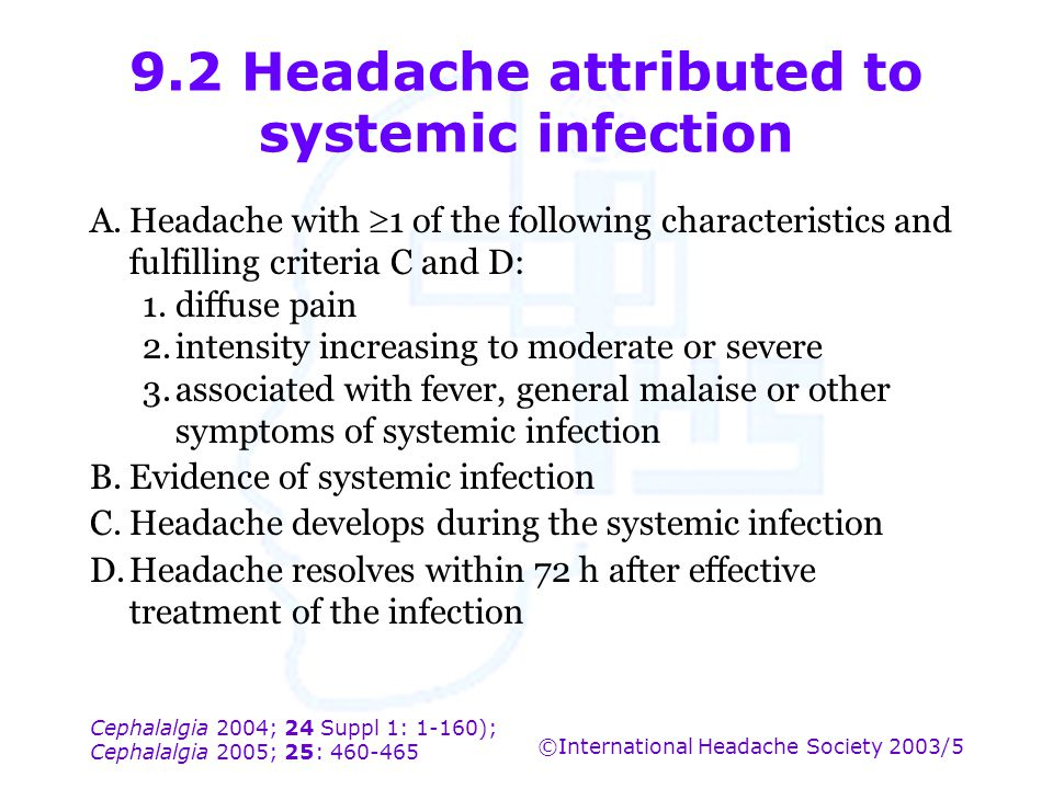 9.2 Headache attributed to systemic infection