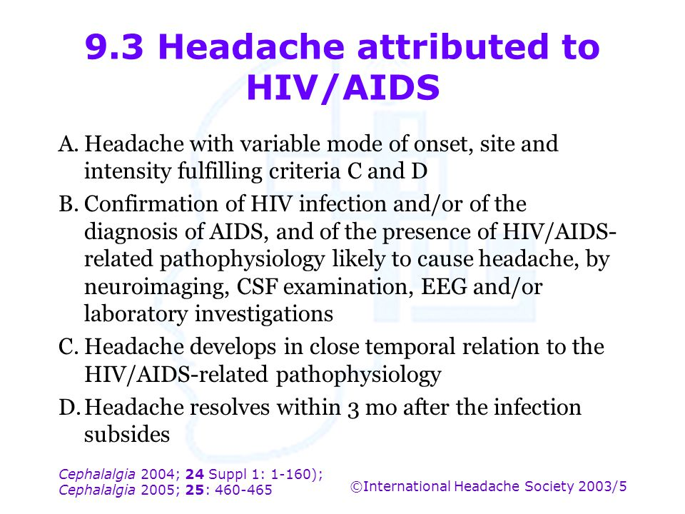 9.3 Headache attributed to HIV/AIDS