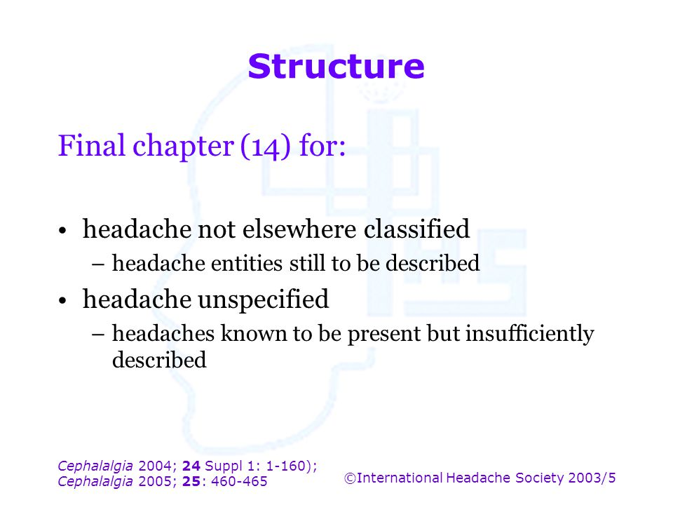 Structure Final chapter (14) for: headache not elsewhere classified
