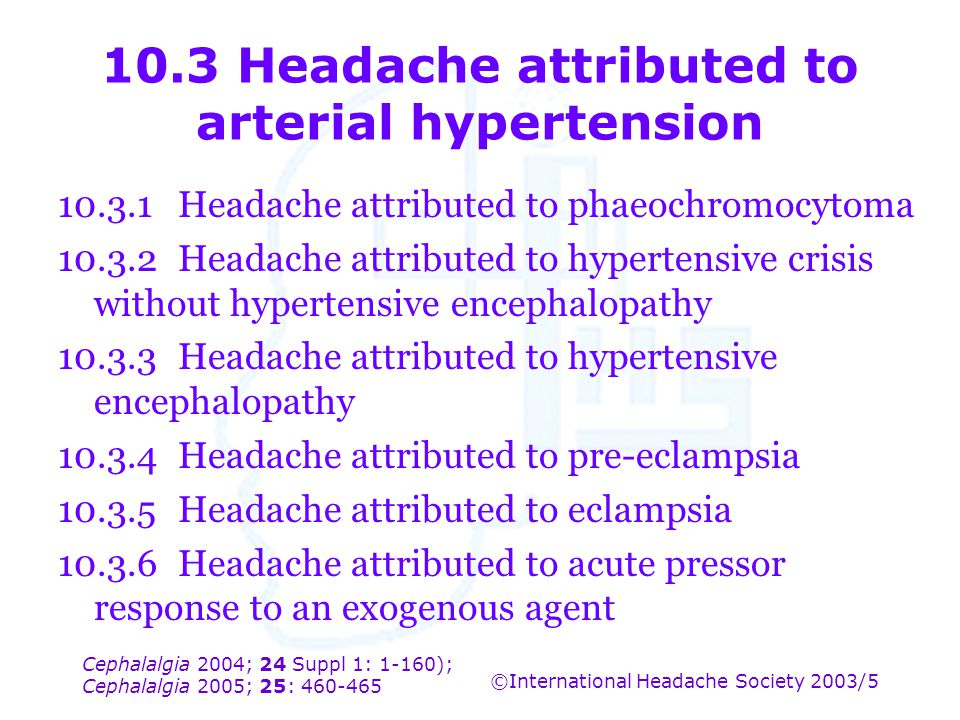 10.3 Headache attributed to arterial hypertension