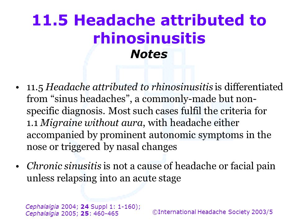 11.5 Headache attributed to rhinosinusitis Notes