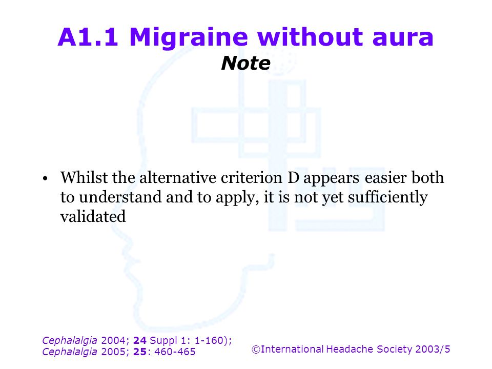 A1.1 Migraine without aura Note