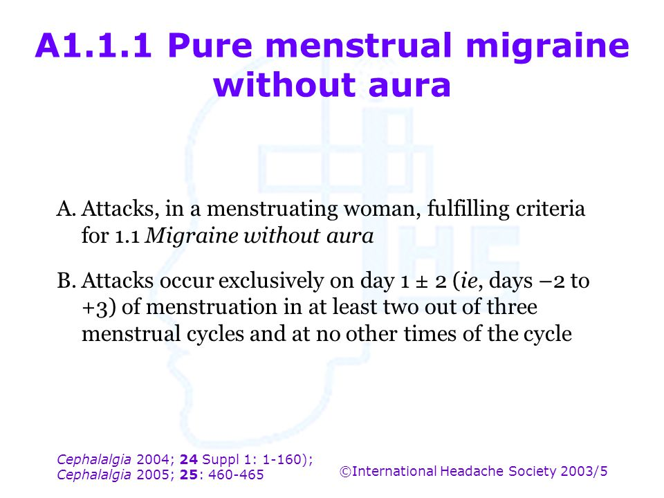 A1.1.1 Pure menstrual migraine without aura
