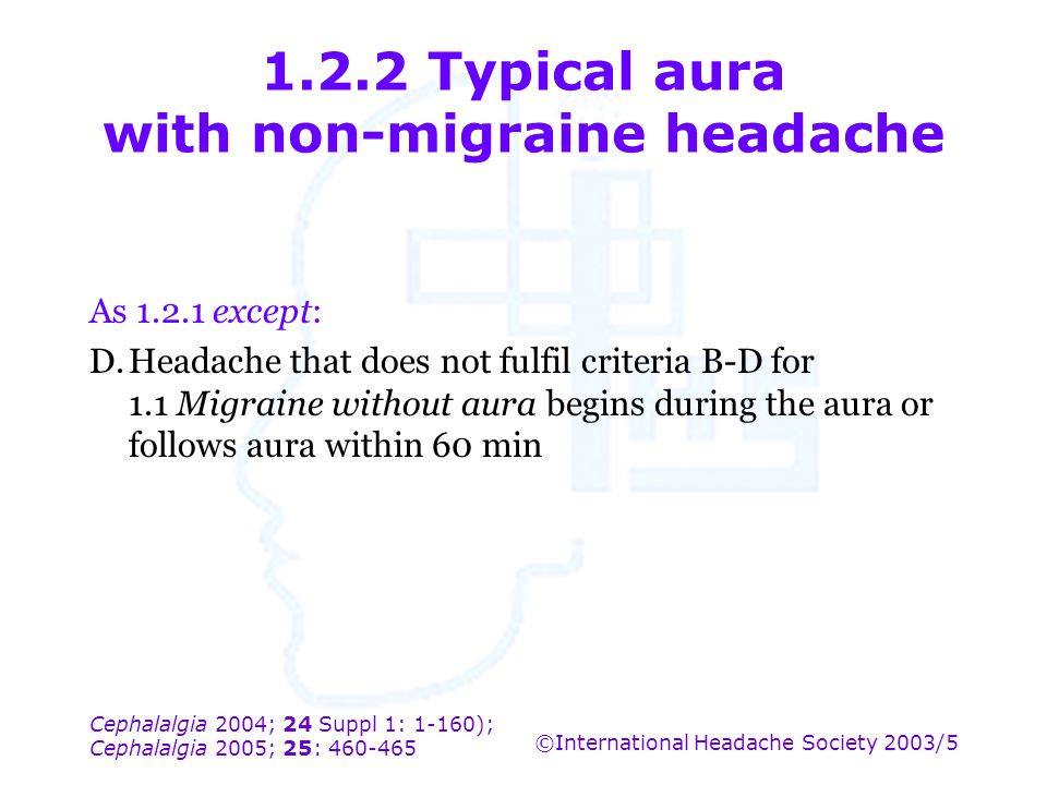 1.2.2 Typical aura with non-migraine headache