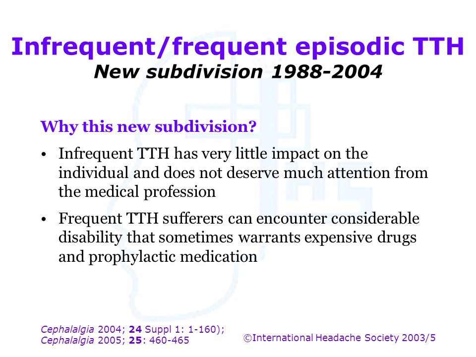 Infrequent/frequent episodic TTH New subdivision 1988-2004