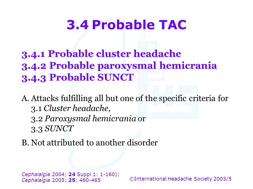 3.4 Probable TAC 3.4.1 Probable cluster headache