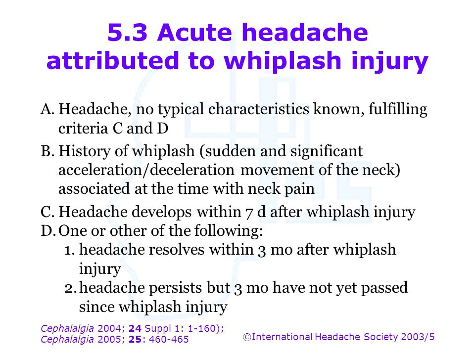 5.3 Acute headache attributed to whiplash injury