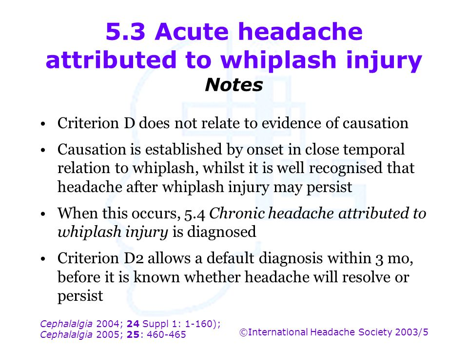 5.3 Acute headache attributed to whiplash injury Notes