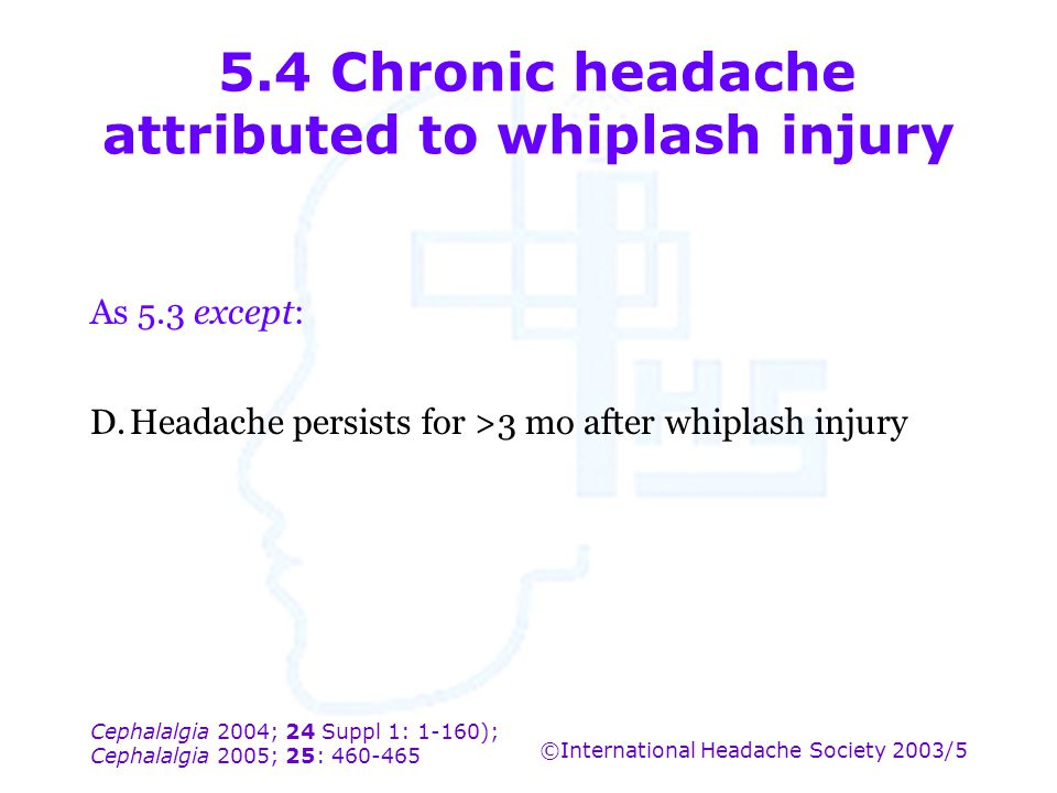 5.4 Chronic headache attributed to whiplash injury