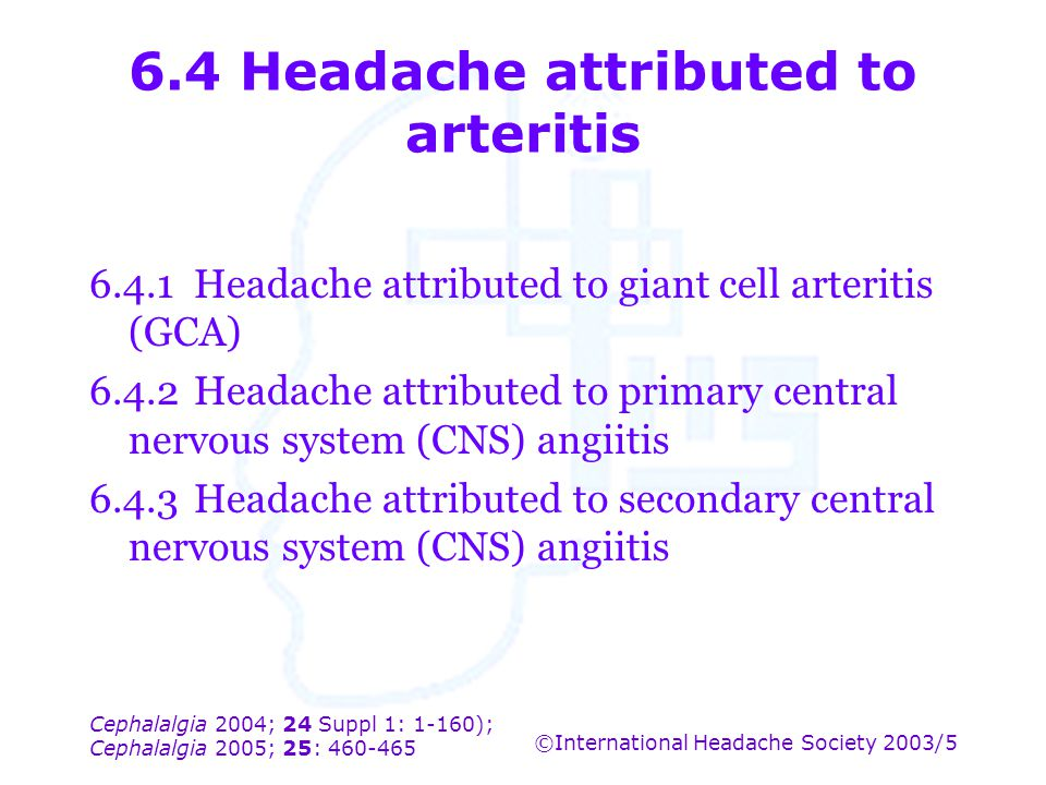 6.4 Headache attributed to arteritis