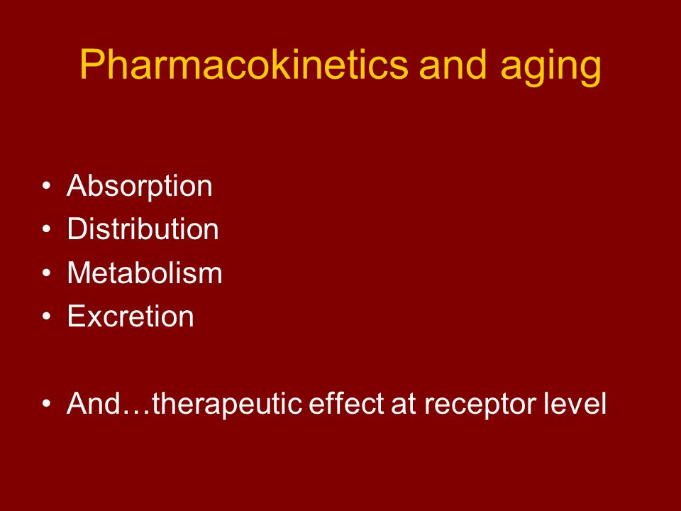Pharmacokinetics and aging