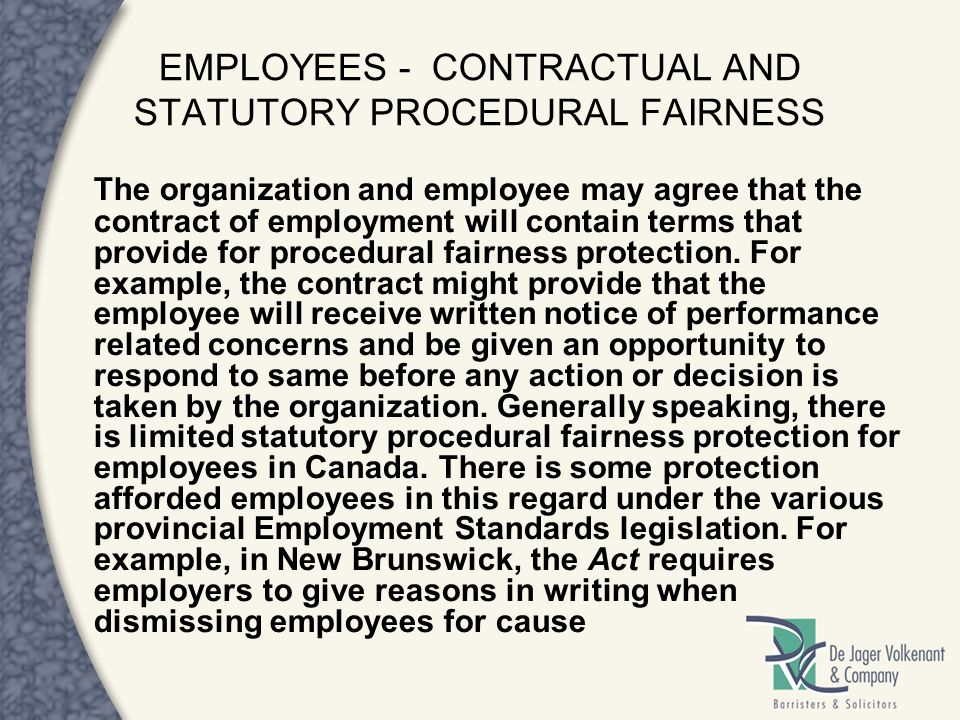 EMPLOYEES - CONTRACTUAL AND STATUTORY PROCEDURAL FAIRNESS